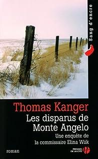 Les disparus de Monte Angelo par Thomas Kanger