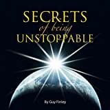 img - for Secrets of Being Unstoppable book / textbook / text book