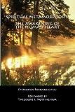img - for Spiritual Metamorphosis: The Awakening of the Human Heart book / textbook / text book