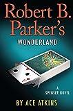 Robert B. Parker's Wonderland (Spenser)