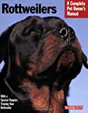 Rottweilers (Complete Pet Owner's Manual)