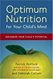 img - for Optimum Nutrition for Your Child's Mind: Maximize Your Child's Potential book / textbook / text book