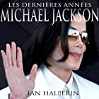 Les Dernieres Annees Audiobook by Ian Halperin Narrated by Lucas Tothe