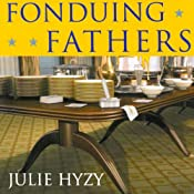Fonduing Fathers: A White House Chef Mystery | [Julie Hyzy]