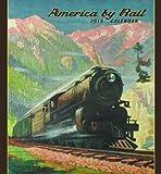 America by Rail 2015 Calendar