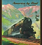 America by Rail 2015 Wall Calendar