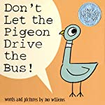 Don't Let the Pigeon Drive the Bus | Mo Willems