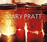 Mary Pratt (French Edition)
