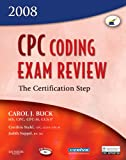 CPC Coding Exam Review 2008: The Certification Step, 1e (CPC Coding Exam Review: Certification Step)