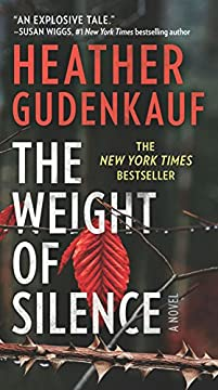 The Weight Of Silence by Heather Gudenkauf ebook deal