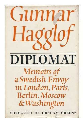 Diplomat: Memoirs of a Swedish Envoy in London, Paris, Berlin, Moscow, Washington