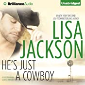 He's Just a Cowboy: A Selection from Secrets and Lies | [Lisa Jackson]