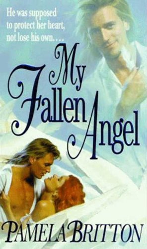 My Fallen Angel by Pamela Britton