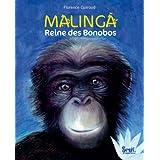 Malinga : Reine des Bonobospar Florence Guiraud