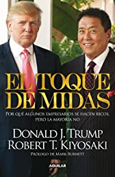 El toque de Midas (Midas Touch: Why Some Entrepreneurs Get Rich and Why Most Don't) (Spanish Edition)