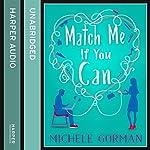 Match Me If You Can | Michele Gorman