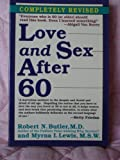 Love and Sex After Sixty (Long Life Book)