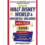 Fodor's Walt Disney World® with Kids 2006 (Special-Interest Titles)