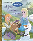 A New Reindeer Friend (Disney Frozen) (a Big Golden Book)