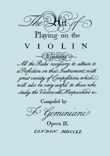 The Art of Playing on the Violin. [Facsimile of 1751 edition].