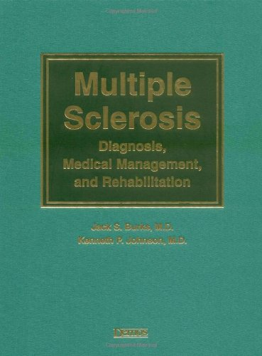 Image for Multiple Sclerosis: Diagnosis, Medical Management, and Rehabilitation