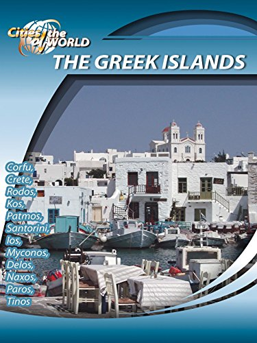 Cities of the World The Greek Islands Greece