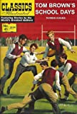 Tom Browns School Days (Classics Illustrated, 45)