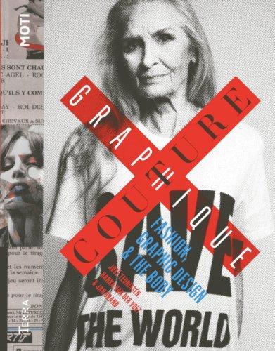 Couture Graphique: Fashion, Graphic Design & The Body