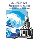 Standing for Something More: The Excommunication of Lyndon Lambornby Lyndon Lamborn
