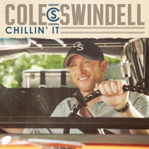 Cole Swindell - Chillin