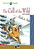 The Call of the Wild - Buch mit Audio-CD (Black Cat Green Apple - Step 2)