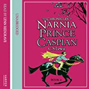 Prince Caspian: The Chronicles of Narnia, Book 4 | C.S. Lewis