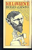 D. H. Lawrence: Portrait of a Genius But-- (0020010702) by Aldington, Richard