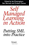 img - for Self Managed Learning in Action: Putting Sml into Practice book / textbook / text book