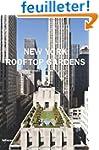 LUXURY ROOFTOP GARDENS NEW YORK