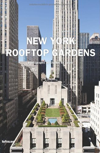 New York Rooftop Gardens (English, German, French, Italian and Spanish Edition)