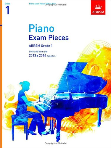 piano exam pieces 2013 2014 abrsm grade 1 selected. Black Bedroom Furniture Sets. Home Design Ideas