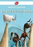 La ch�vre aux loups (Classique t. 1216)