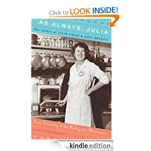 Kindle Daily Deal: As Always, Julia, by Joan Reardon. Publisher: Houghton Mifflin Harcourt; 1 edition (December 1, 2010)
