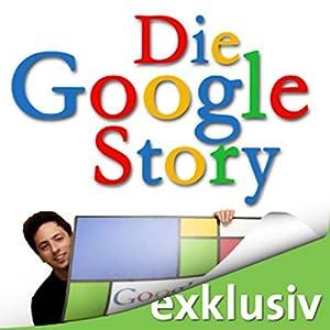 Die Google Story Hörbuch