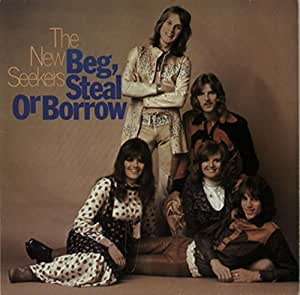 Beg Steal Or Borrow By The New Seekers Amazon Co Uk Music