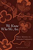 We Know Who We Are: Métis Identity in a Montana Community