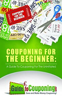(FREE on 7/25) Couponing For The Beginner: A Guide To Couponing For The Uninitiated by Jenny Dean - http://eBooksHabit.com