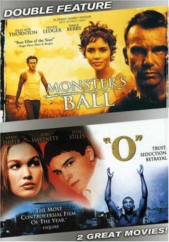 """Monster's Ball/""""O"""""""