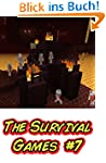 The Survival Games #7 (English Edition)