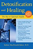 img - for Detoxification and Healing: The Key to Optimal Health book / textbook / text book