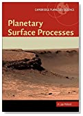 Planetary Surface Processes (Cambridge Planetary Science)