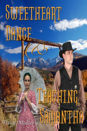 Paige Mallory - The Sweetheart Dance/ Teaching Samantha