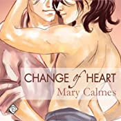 Change of Heart | Mary Calmes