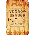 Voodoo Season Audiobook by Jewell Parker Rhodes Narrated by Myra Lucretia Taylor